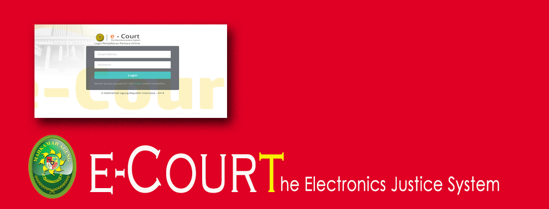 Dapatkan Kemudahan Berperkara dengan e-Court