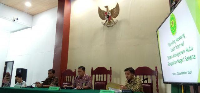 Opening Meeting Audit Internal Sistem Manajemen Mutu Pengadilan Negeri Sanana